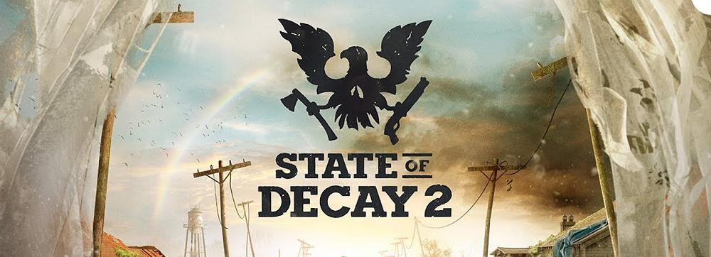 Dica de jogo - State of Decay 2